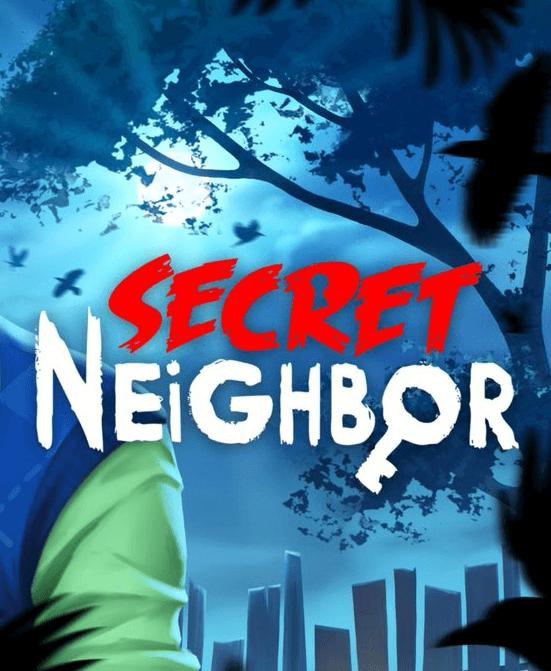 Secret Neighbor crack