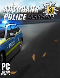 Autobahn Police Simulator 3 crack